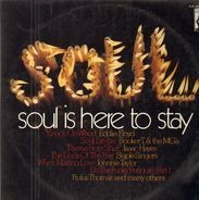 Isaac Hayes, The Dramatics, Staple Singers - Soul Is Here To Stay