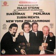 Isaac Stern / Pinchas Zukerman / Itzhak Perlman / Zubin Mehta / The New York Philharmonic Orchestra - From Lincoln Center Isaac Stern 60th Anniversary Celebration