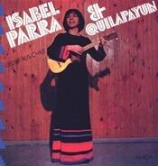 Isabel Parra & Quilapayún - Lieder Aus Chile
