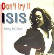 Isis Featuring Marcia Johnson - Don't Try It
