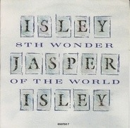 Isley Jasper Isley - 8th wonder of the world