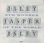 Isley Jasper Isley - 8th wonder of the world