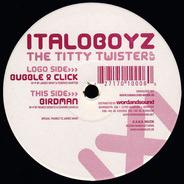 Italoboyz - THE TITTY TWISTER EP