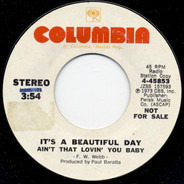 It's A Beautiful Day - Ain't That Lovin' You Baby
