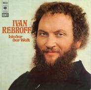 Ivan Rebroff - Lieder der Welt
