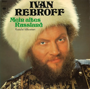 Ivan Rebroff - Mein altes Russland