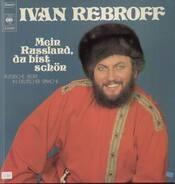 Ivan Rebroff - Mein Russland, du bist so schön