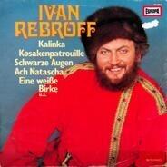 Ivan Rebroff - Ivan Rebroff