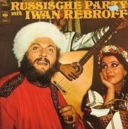 Ivan Rebroff - Russische Party Mit Iwan Rebroff