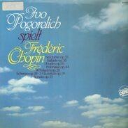 Ivo Pogorelich - Ivo Pogorelich Spielt Frédéric Chopin