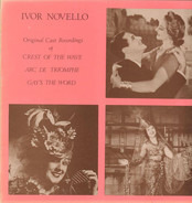 Ivor Novello - Crest Of The Wave - Arc De Triomphe - Gay's The Word