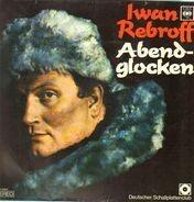 Iwan Rebroff - Abendglocken
