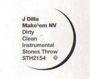 J Dilla - Wild / Make 'Em NV
