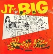 J.T. And The Big Family - Foreign Affair