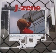 J-Zone - A Friendly Game Of Basketball / Spoiled Rotten