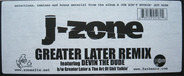 J-Zone Featuring Devin The Dude - Greater Later Remix