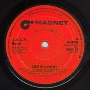 J.A.L.N. Band - Life Is A Fight