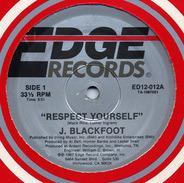 J. Blackfoot - Respect Yourself / Breaking The Monotony