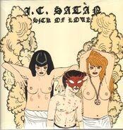 J.c. Satan - Sick of Love