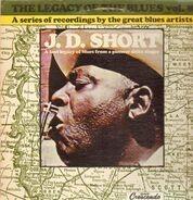 J.D. Short - The Legacy Of The Blues vol. 8