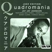 J.J. Johnson - Featuring Bud Powell, Sonny Rollins, Kenny Clarke, Charles Mingus