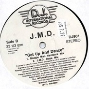 J.M.D. - Get Up And Dance