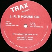 J.R. - It's About House