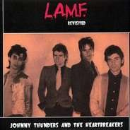 J. & The Heartbreakers Thunders - L.A.M.F. REVISITED