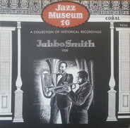 Jabbo Smith / Jabbo Smith And His Rhythm Aces - Jazz Museum 16