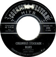 Jack Bond / Mary Jane - Columbus Stockade Blues / Let's Go All The Way