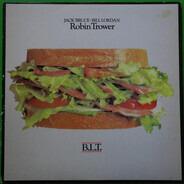 Jack Bruce / Bill Lordan / Robin Trower - B.L.T.