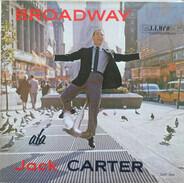 Jack Carter - Broadway A La Jack Carter