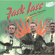 Jack Face & The Volcanoes - Crying Blues