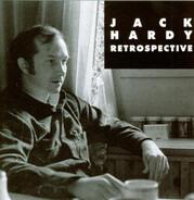 Jack Hardy - Retrospective