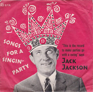 Jack Jackson - Songs For A Singin' Party