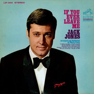 Jack Jones - If You Ever Leave Me