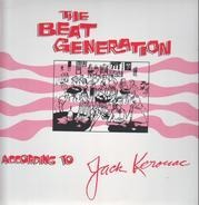 Jack Kerouac - The Beat Generation According To Jack Kerouac