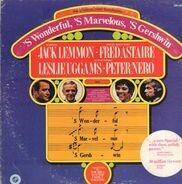 Jack Lemmon, Fred Astaire - 'S Wonderful, 'S Marvelous, 'S Gershwin