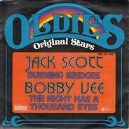 Jack Scott / Bobby Vee - Burning Bridges / The Night Has A Thousand Eyes