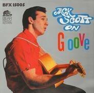 Jack Scott - Jack Scott On Groove