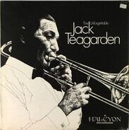 Jack Teagarden - The Unforgettable Jack Teagarden