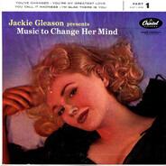 Jackie Gleason - Music To Change Her Mind, Part 1