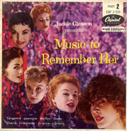 Jackie Gleason - Jackie Gleason Presents Music To Remember Her (Part 2)