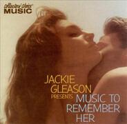 Jackie Gleason - Jackie Gleason Presents Music To Remember Her