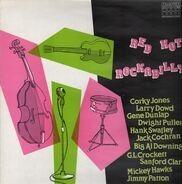 Jackie Lee Cochran, Corky Jones, Jimmy Patton, Al Downing - Red Hot Rockabilly