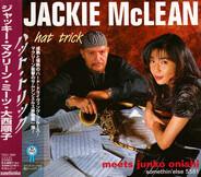 Jackie McLean meets Junko Onishi - Hat Trick