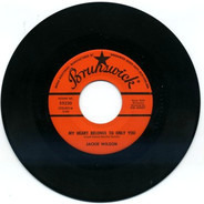 Jackie Wilson - My Heart Belongs To Only You / The Way I Am
