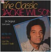 Jackie Wilson - The Classic Jackie Wilson