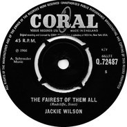 Jackie Wilson - The Fairest Of Them All / Whispers (Getting Louder)