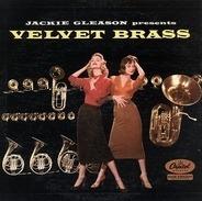 Jackie Gleason - Jackie Gleason Presents Velvet Brass